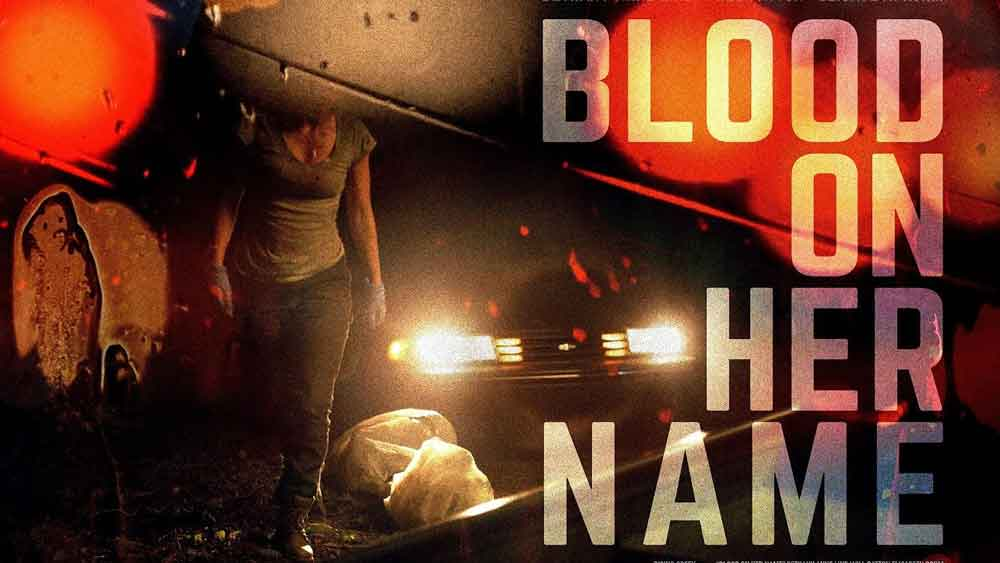 Blood on Her Name – Movie Review (4/5)